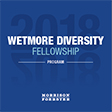 2018 Wetmore Diversity Fellowship Program